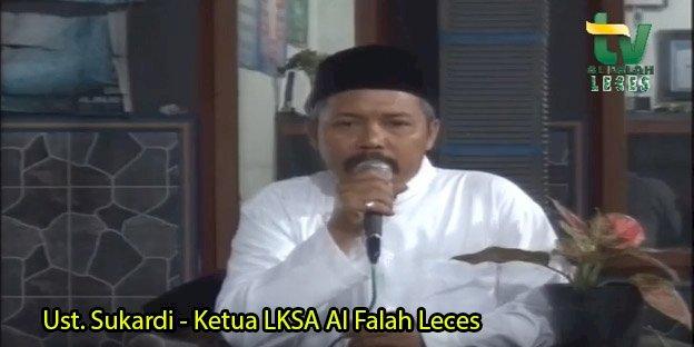 Sambutan Ust. Sukardi - Ketua LKSA Al Falah Leces